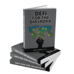 Defi for the Diaspora: Creating the Foundation to a More Equitable and Sustainable Global Black Economy Through Decentralized Finance By Kamal R. Hubbard